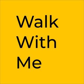 Walk With Me - Devotionals