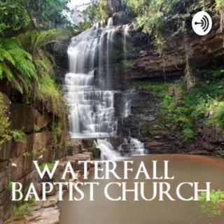 Waterfall Baptist Church