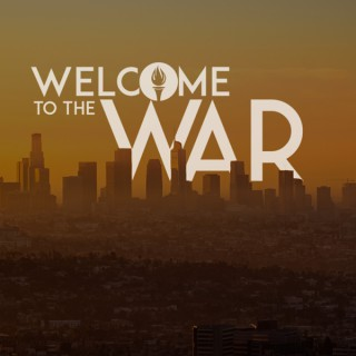 Welcome to the War
