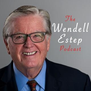 Wendell Estep Podcast