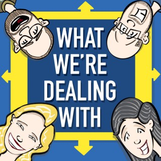 What We're Dealing With Catholic Podcast