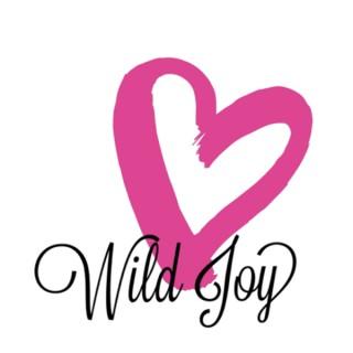 Wild Joy with Abbie