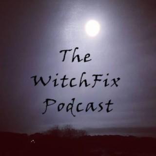 Witchfix Podcast