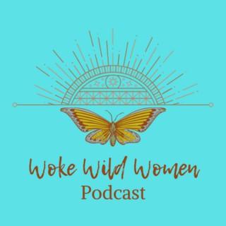 Woke Wild Women