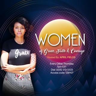 Women of Grace, Faith & Courage