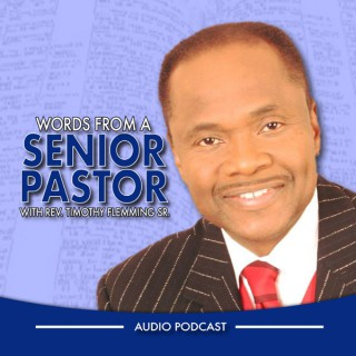 Words From A Senior Pastor