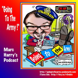 """""""Going to the Army!"""" - Marc Harry's Podcast"""