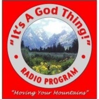 """""""It's A God Thing!"""" Podcast"""