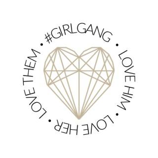 #GirlGang Podcast