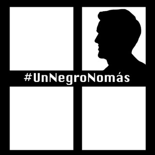 #UnNegroNomás