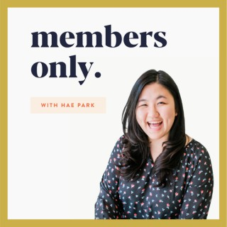 Members Only Podcast