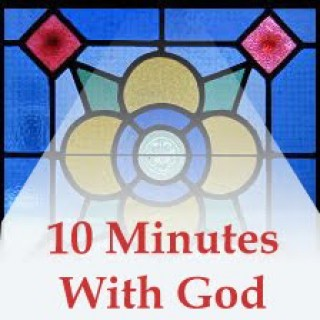 10 Minutes With God