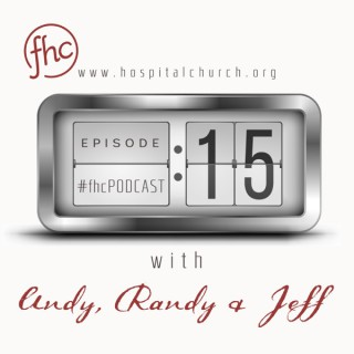 :15 With Andy, Randy, & Jeff