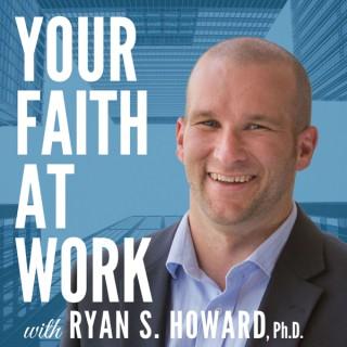 Your Faith At Work