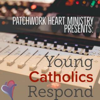 Young Catholics Respond