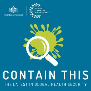 Contain This: The Latest in Global Health Security