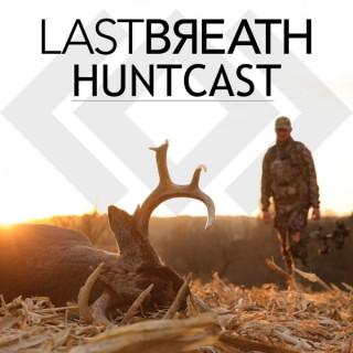 Last Breath Huntcast