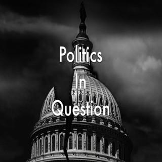 Politics in Question