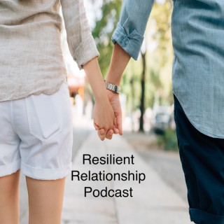 Resilient Relationship Podcast