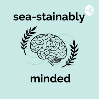 Sea-stainably Minded