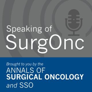 Speaking of SurgOnc
