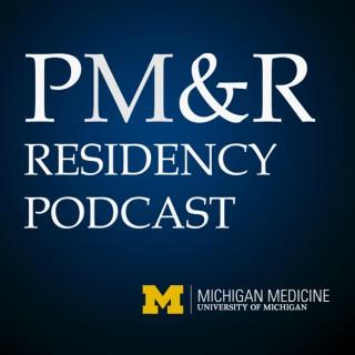 University of Michigan PM&R Podcast