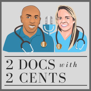 2 Docs with 2 Cents
