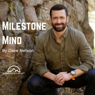 Milestone Mind Podcast: Mindfulness | Leadership | Mental Resiliency | Focus
