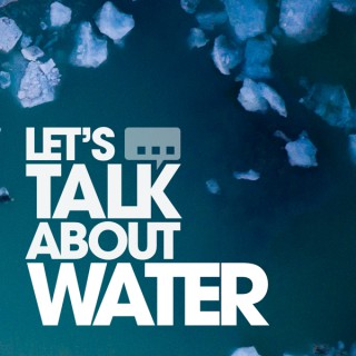 Let's Talk About Water