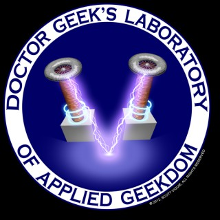 Dr. Geek's Laboratory Podcast