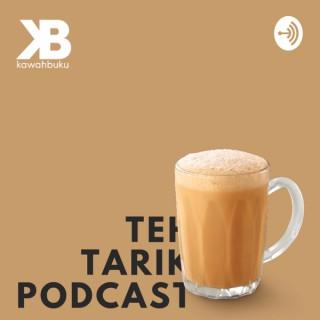 Teh Tarik Podcast