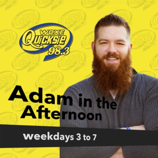 Adam in the Afternoon – Quicksie 98.3