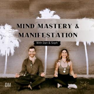 Mind Mastery and Manifestation