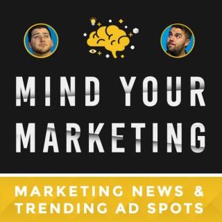 Mind Your Marketing