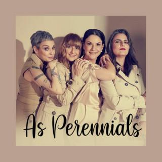 As Perennials