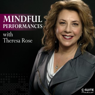 Mindful Performances with Theresa Rose