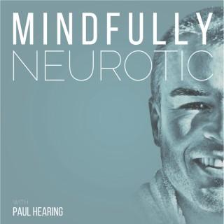 Mindfully Neurotic