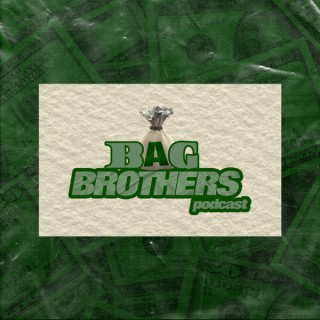Bag Brothers Podcast