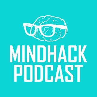 MindHack Podcast