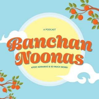 Banchan Noonas