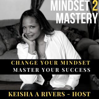 Mindset 2 Mastery