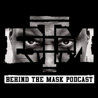 Behind The Mask Podcast