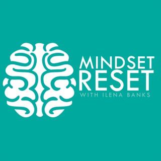 Mindset Reset Podcast | Motivation | Self-Improvement | Success | Mindset | Inspiration | Personal Development | Confidence |