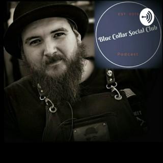 Blue Collar Social Club Podcast
