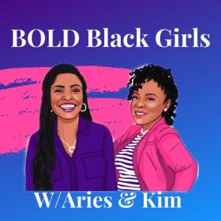 BOLD Black Girls