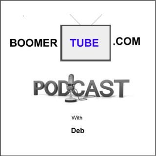 BoomerTube's Podcast