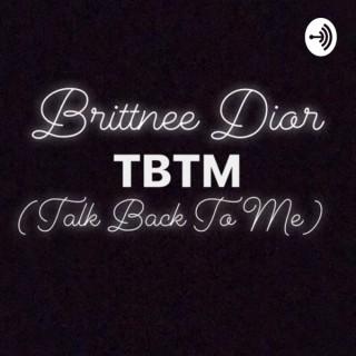 Brittnee Dior TBTM