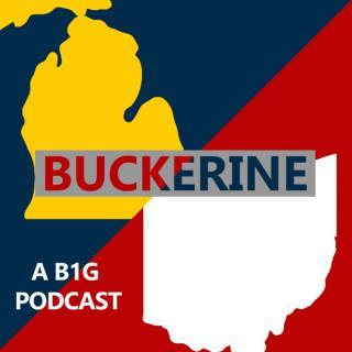 Buckerine: A B1G Podcast