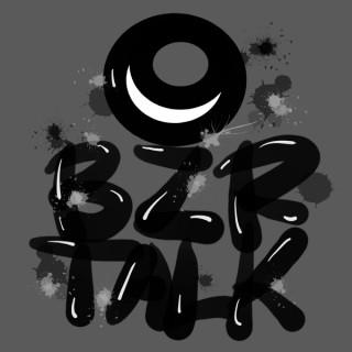 BZR TALK