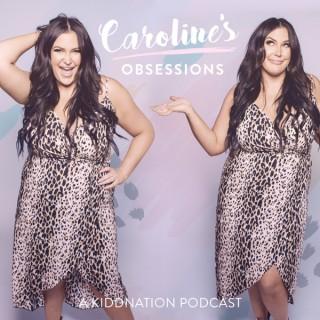 Caroline's Obsessions
